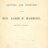 South Carolina Senator James Henry Hammond &quot;Cotton is King&quot; speech on floor of Senate<br /><br />